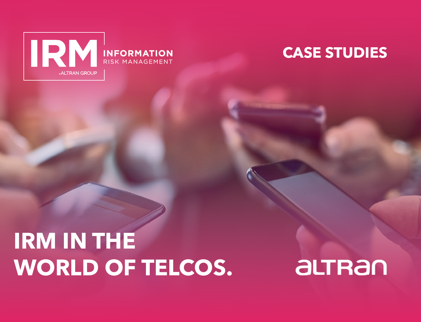 IRM in the world of telcos case studies